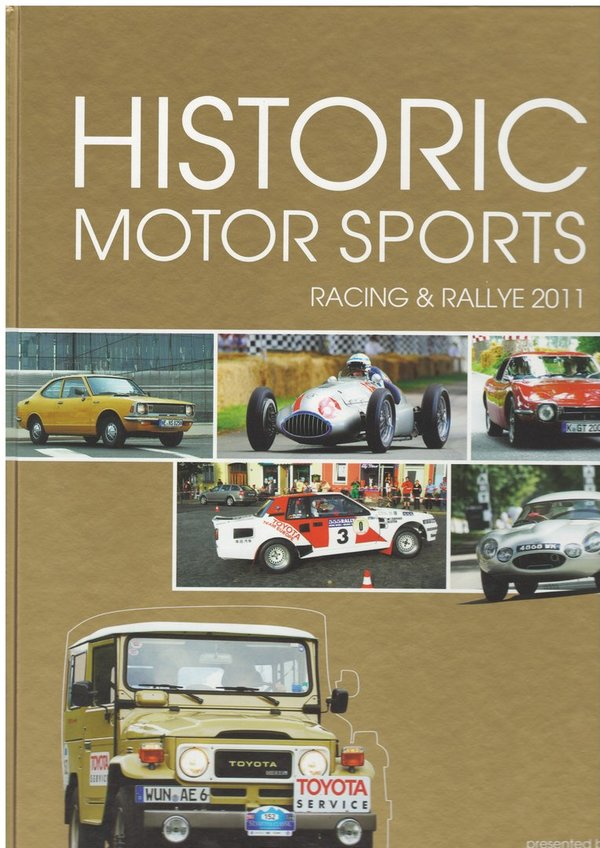 Historic Motor Sports Racing & Rallye presented by Toyota Classics