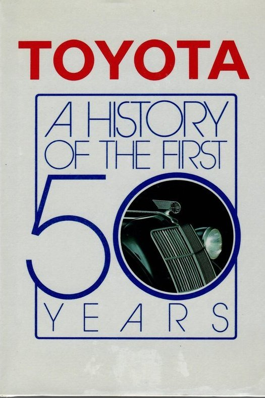 Toyota A History of the First 50 Years